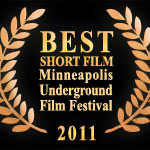 Best short film Minneapolis Underground Film Festival