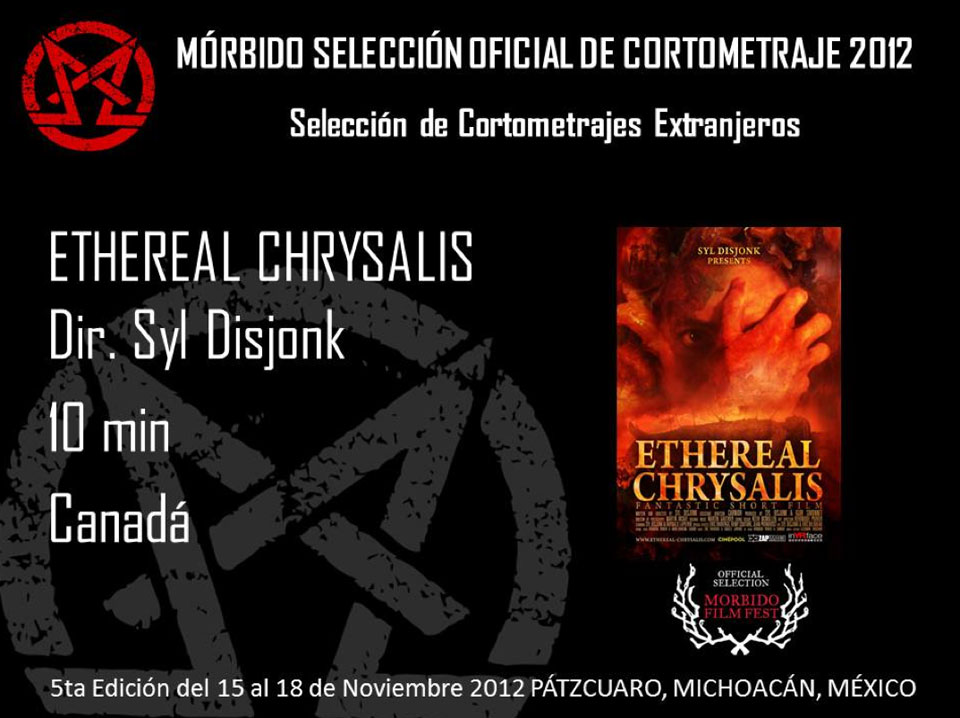 Ethereal Chrysalis official selection MORBIDO